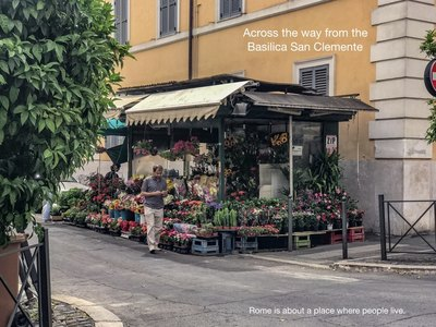 Rome is place where people live, and flowers are definitely part of the roman life.
